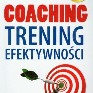 Coaching. Trening efektywności
