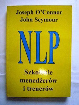 NLP. Szkolenie menedżerów i trenerów